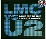 LMC vs. U2, Take Me To the Clouds Above