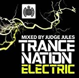 Skivomslag för Ministry of Sound: Trance Nation Electric (Mixed by Judge Jules) (disc 1)