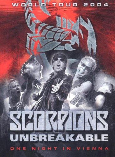 / SCORPIONS - Unbreakable World Tour (2004)