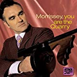 Morrissey, You Are the Quarry