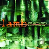 Lamb, Best Kept Secrets 1996 - 2004