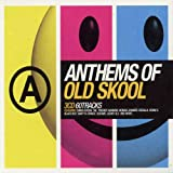 Album cover for Anthems of Old Skool (disc 3)