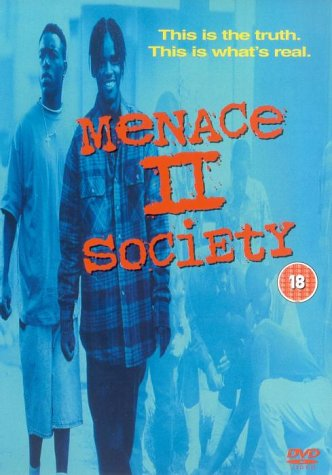 Menace II Society / Угроза обществу (1993)