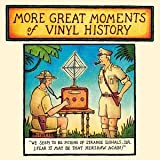 Copertina di album per More Great Moments of Vinyl History