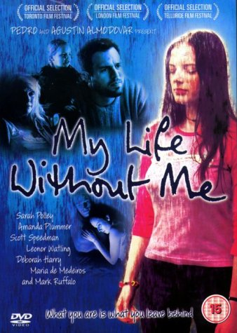 My Life Without Me / ��� ����� ��� ���� (2003)