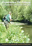 Experience Fly Fishing - Derbyshire Limestone Streams