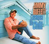 Jimmy Buffett, License to Chill