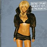 Britney Spears, Greatest Hits: My Prerogative