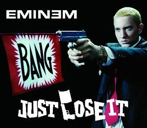 Eminem, Just Lose It