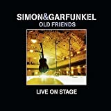 Simon & Garfunkel, Old Friends Live On Stage