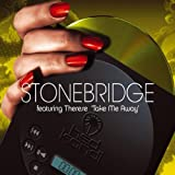 Stonebridge, Take Me Away