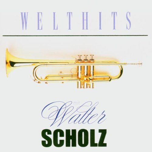 Walter Scholz - Welthits
