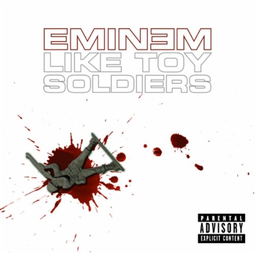 Eminem, Like Toy Soldiers