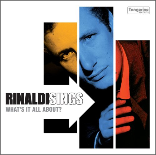 Rinaldi Sings - What's It All About?