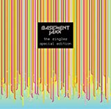 Basement Jaxx, The Singles