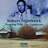 Prowling With the Nighthawk [Best of]