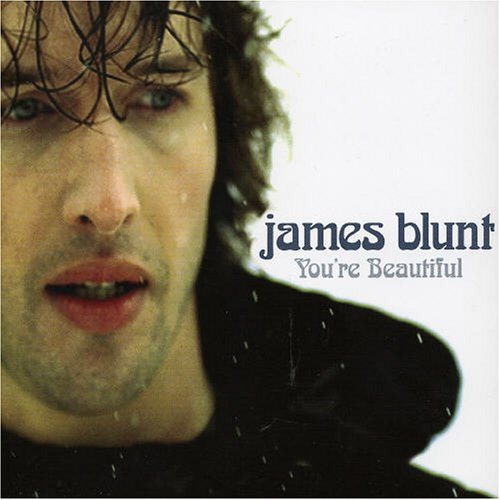 James Blunt, You're Beautiful