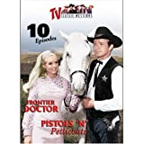 TV Classic Westerns Vol. 6: Frontier Doctor / Pistols 'n Petticoats [RC 1]