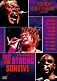 D.A.  Pennebaker: Only the strong survive  A celebration of soul (DVD)