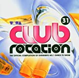 Skivomslag för Club Rotation, Volume 31 (disc 1)
