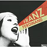 Franz Ferdinand, You Could Have It So Much Better