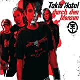 Tokio Hotel, Durch Den Monsun