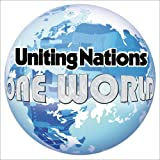 One World - Uniting Nations