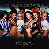 Pussycat Dolls, Stickwitu