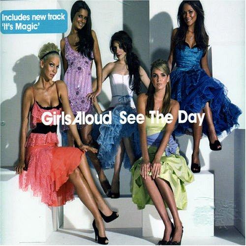 Girls Aloud, See the Day