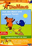Die Maus  4 - Von der Maus und anderen Tieren