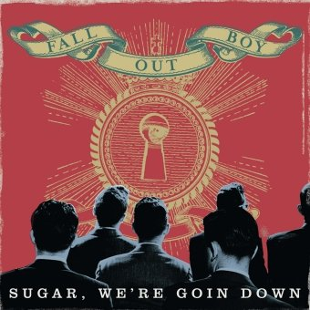 Fall Out Boy, Sugar We're Goin Down