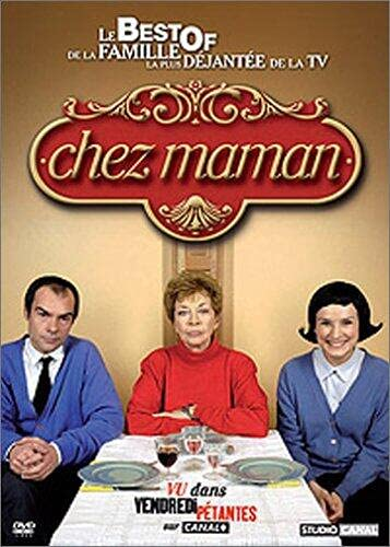 Streaming  Chez Maman - Le Best Of