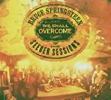 The Seeger Sessions : We shall overcome - Bruce Springsteen