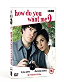 How Do You Want Me? - Complete Series 1 And 2