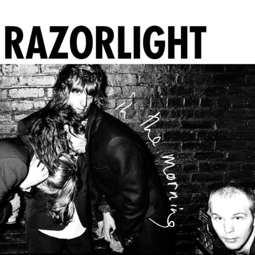 Razorlight, In The Morning