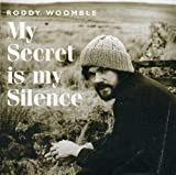Roddy Woomble, My Secret Is My Silence