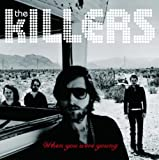 The Killers, When you were young