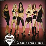 Pussycat Dolls, I Don't Need A Man