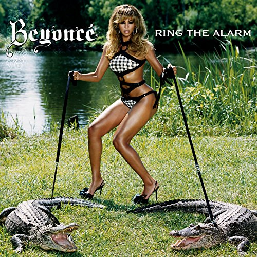 Beyonce, Ring The Alarm