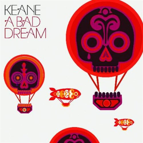 Keane, A Bad Dream