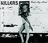The Killers, Read My Mind