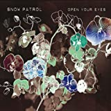 Snow Patrol, Open Your Eyes