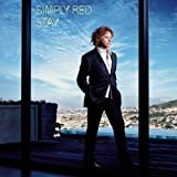Simply Red, Stay