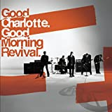 Good Charlotte, Good Morning Revival