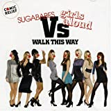 Sugababes vs. Girls Aloud, Walk This Way