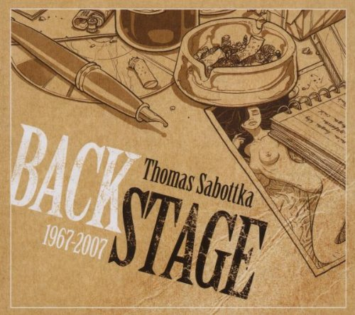 Sabottka, Thomas - Backstage 1967-2007