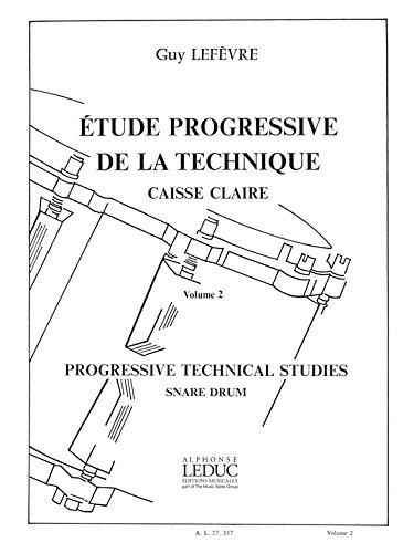 Guy Lefevre: Etude Progressive de la Technique - Caisse Claire Vol.2 (Percussion Solo)