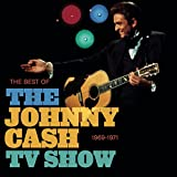 The Best of the Johnny Cash Show - 1969-1971