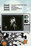 The Best Of Beat Beat Beat: Eric Burdon And The New Animals