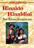 Rinaldo Rinaldini - Der Ruberhauptmann (2 DVDs)